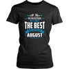 All Men Created Equal But The Best Are Born In August