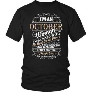 I'm An October Woman T-Shirt
