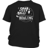 Funny Grab Your Balls We're Going Bowling T-Shirt