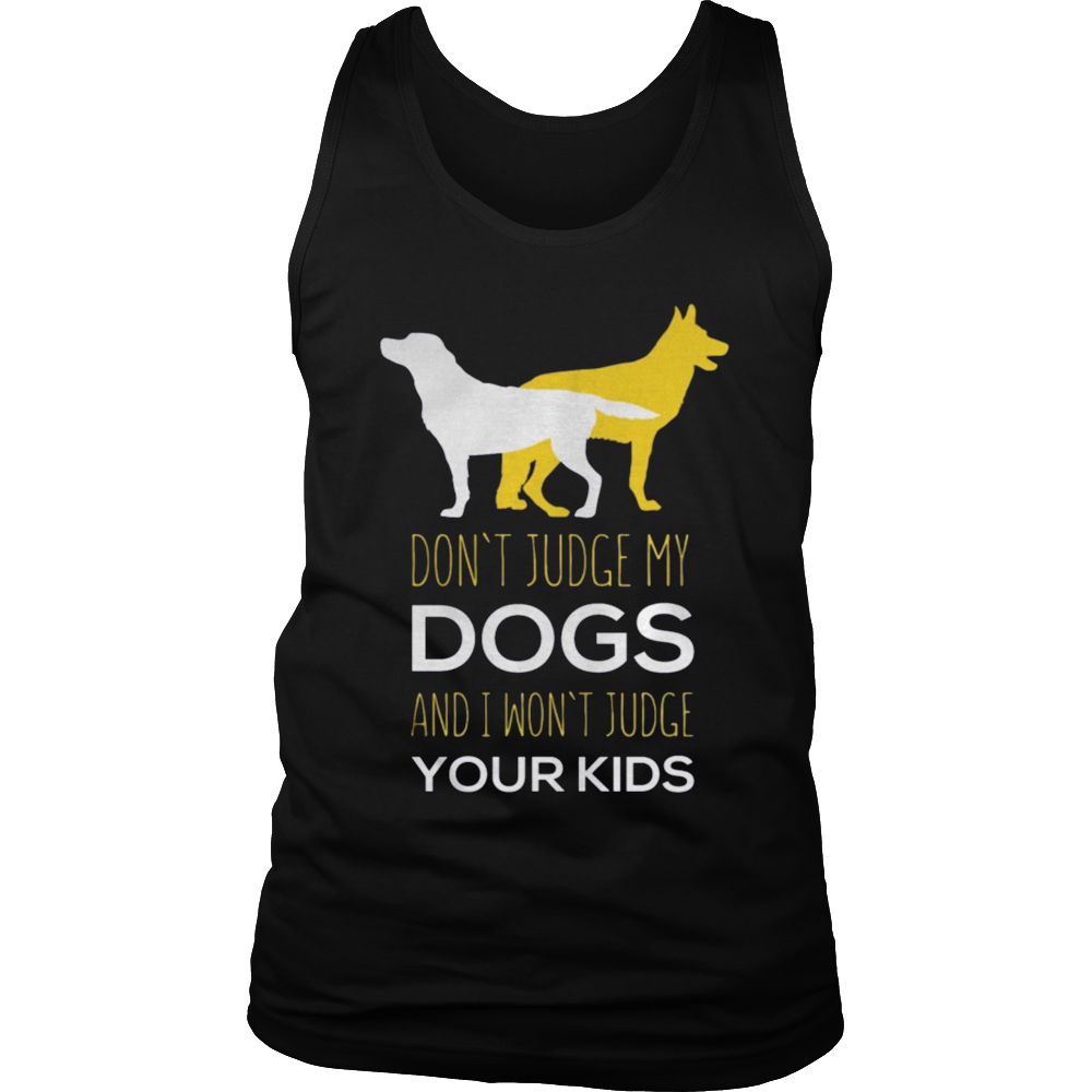Don't Judge My Pit Bull and I won't Judge Your Kids - Dog Be the first to review this item
