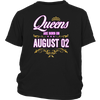 Queens Are Born On August 02 Birthday Gift T-Shirt