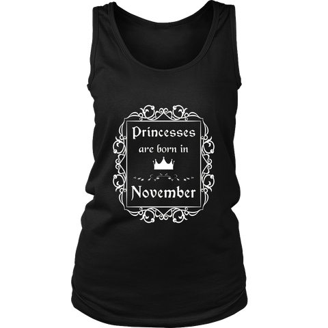 Princesses Are Born In November: Birth Month Birthday TShirt