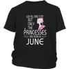 Princesses are Born in June Birthday Gift Party T-Shirt