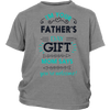 FA Im Your Fathers Day Gift Mom T Shirt
