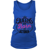 Womens QUEEN ARE BORN IN OCTOBER- Tshirt birthday gifts