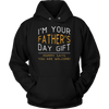 I am your father's day gift mommy says you are welcome