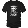 Legends Are Born In May Awesome Birth Month T Shirt