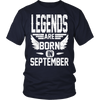 Legends Are Born In September T-shirt Unisex Birthday Shirt