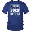 Legends Are Born In June T-Shirt