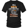 All Men Are Created Equal | The Best Are Born in November