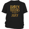 Queens Are Born In July T Shirt, MY BIRTHDAY TSHIRT