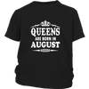 Women's Queens Are Born In August T-shirt