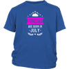 Princesses Are Born In July shirt - Brithday gifts