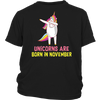 Funny Dabbing Unicorns Are Born In November Birthday T-Shirt