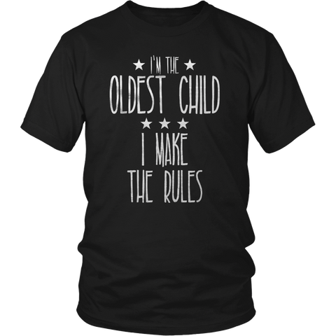 Oldest Child TShirt Funny Rule Maker Sibling Sister Brother