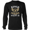 Kings Are Born On August 21 Funny Birthday Gift Shirt