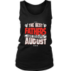 THE BEST FATHERS ARE BORN IN AUGUST