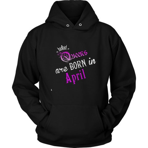 Queens Are Born In april - Birthday T-Shirt