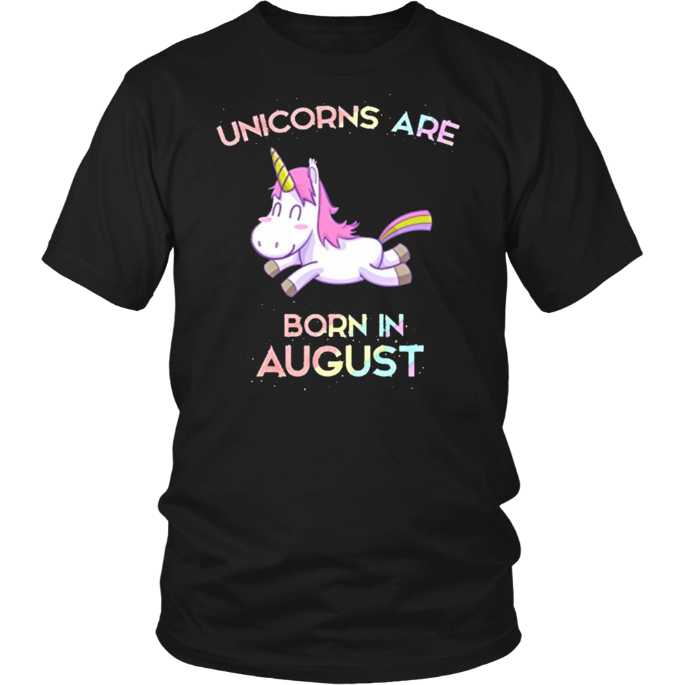 Unicorns Are Born In August T-Shirt  Gifts