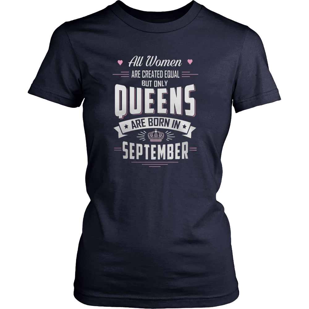 SEPTEMBER QUEENS ARE BORN IN SEPTEMBER