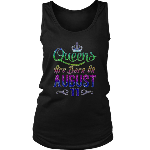 Queens Are Born On August 11 Birthday TShirt