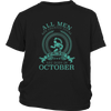 ALL MEN ARE CREATED EQUAL BUT THE BEST ARE BORN IN OCTOBER SCORPIO