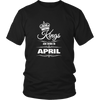 MEN'S KINGS ARE BORN IN APRIL BIRTHDAY NOVELTY T-SHIRT