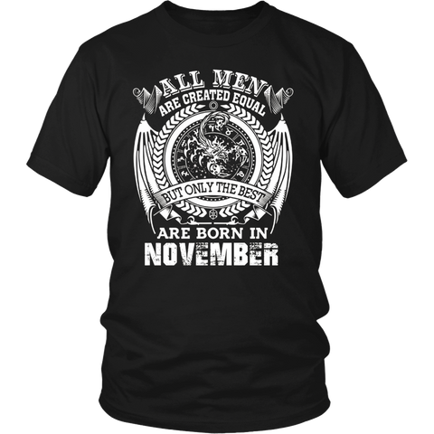 All Men Are Born In November Shirt
