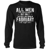 All Men are Created Equal the Best are Born in February