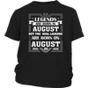 Legends Are Born On August 26 T Shirt August Birthday Gifts