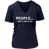 Funny People Not a Big Fan T-Shirt Introvert Tee