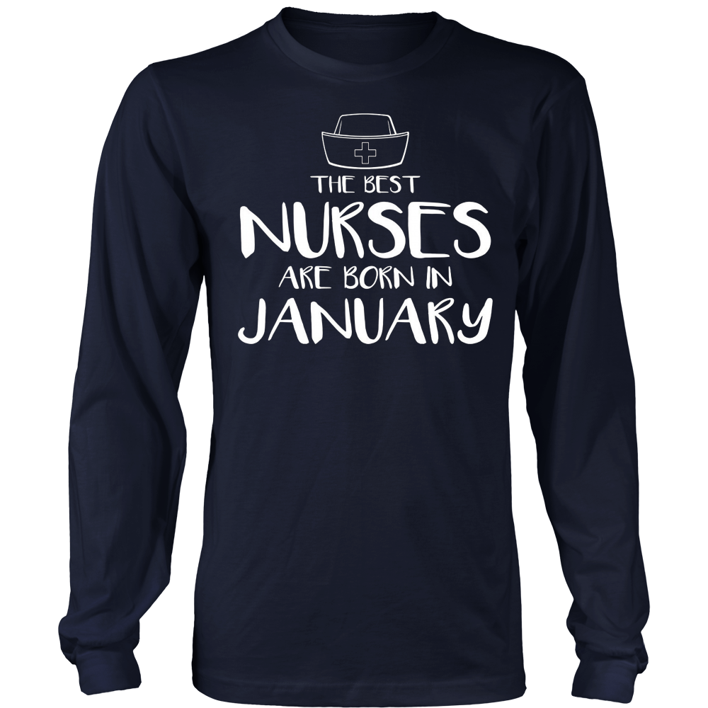 The best Nurses are born in January T-shirt