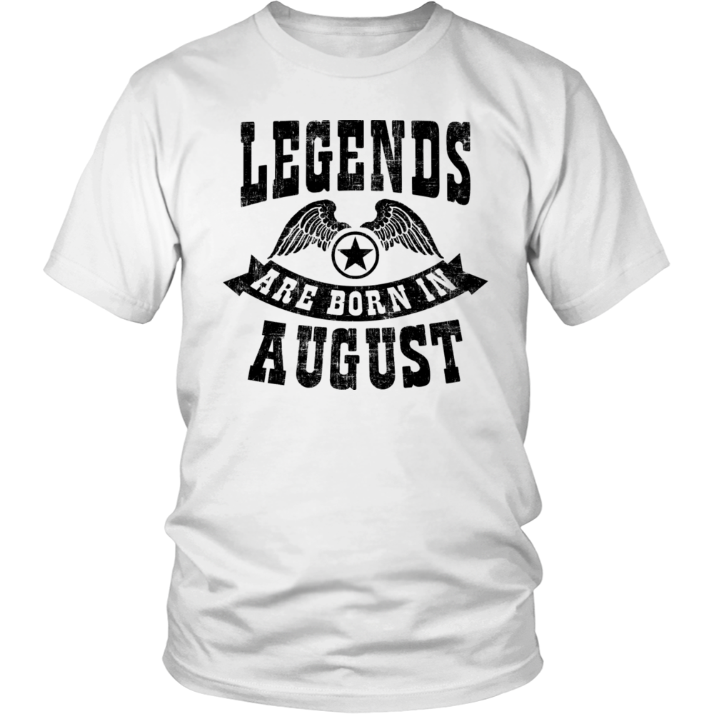 Legends Are Born In August T-shirt - Birthday TShirt