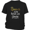 Womens Queens Are Born in June Birthday Tshirt