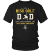 Disc Golf Dad Funny Gift T Shirt Amazing Father Day Gifts