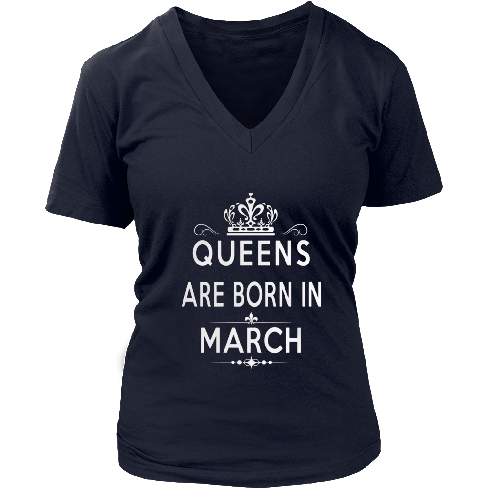 Queens Are Born In March Shirt Funny March Birthday Gift