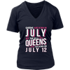 Real Queens Are Born On July 12 T-shirt 12th Birthday Gifts