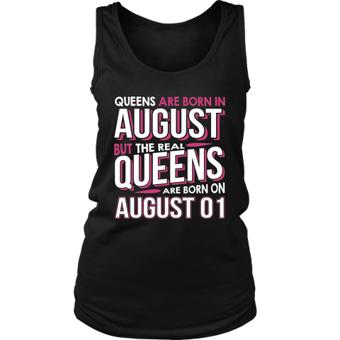 Real Queens Are Born On August 01 T-shirt 1st Birthday Gifts