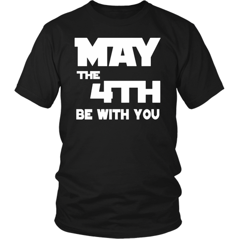 Cool 4th of May be with you Funny T-shirt