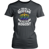 Real Queens Are Born In August T-shirt Royal Birthday Gifts