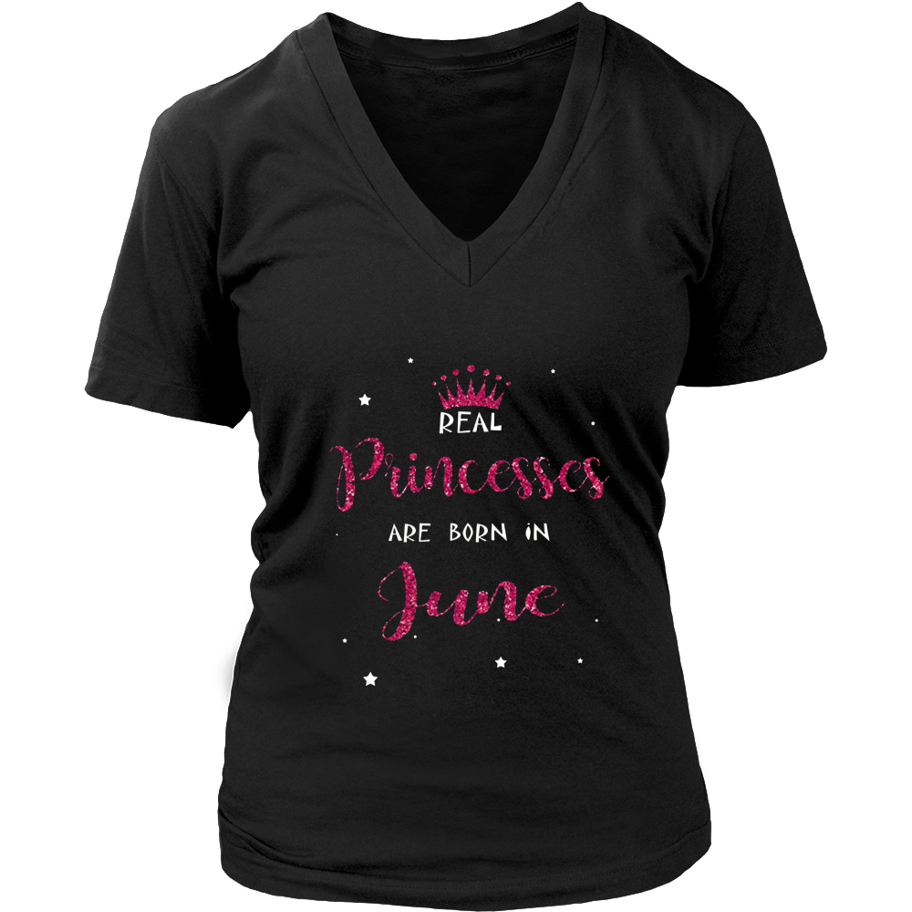 Princesses Are Born in June T-shirt Funny Birthday Women Tee
