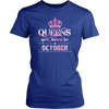 Only Queens Are Born in October Stylish T-Shirt