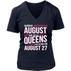 Real Queens Are Born On August 27 T-shirt 27th Birthday Gift