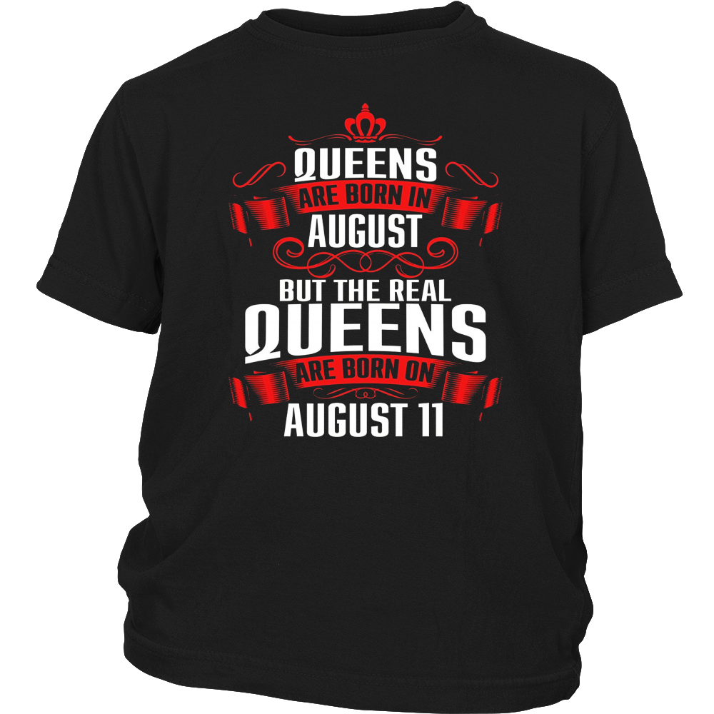 Queens Are Born On August 11 Birthday T-Shirt