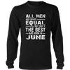 The Best Are Born In June T-Shirts Birthday Gift Shirt