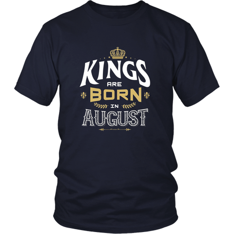 Kings Are Born In August Shirt, Birthday In August