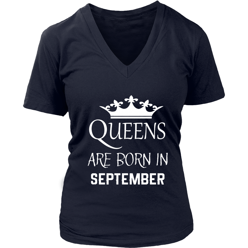 SEPTEMBER QUEENS ARE BORN IN SEPTEMBER TSHIRT