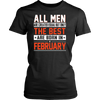 But Only The Best Are Born In February T-Shirt