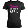 UNICORN QUEENS ARE BORN IN APRIL Birthday Tee T-Shirt gift