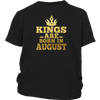 Kings Are Born In August Shirt, Birthday In August T Shirt